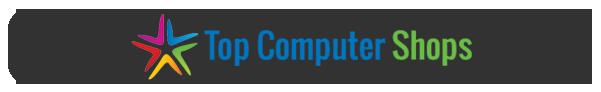 Top Computer Shops